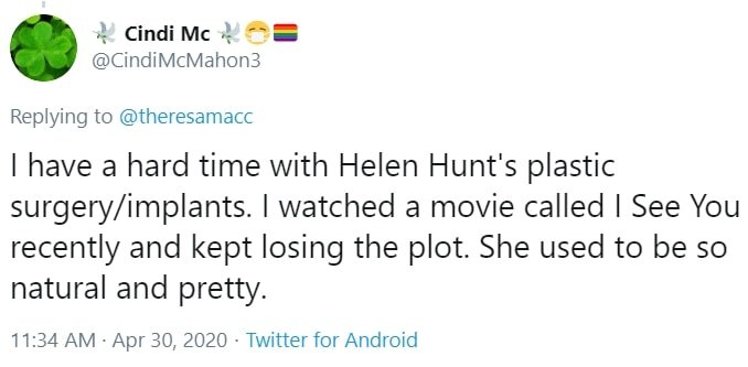 Helen Hunt fan complaining about Helen Hunt's plastic surgery
