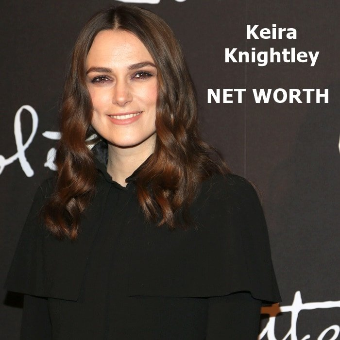 Keira Knightley's net worth is a reported $60 million