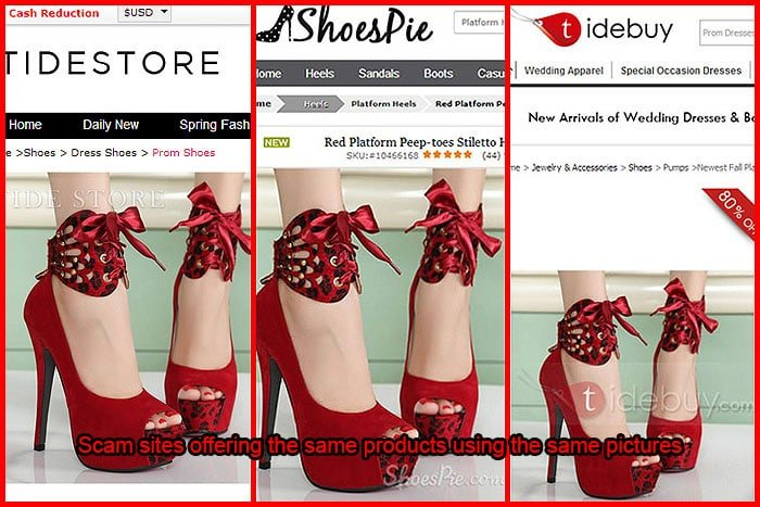 Scam sites also typically offer many of the same products using the same pictures