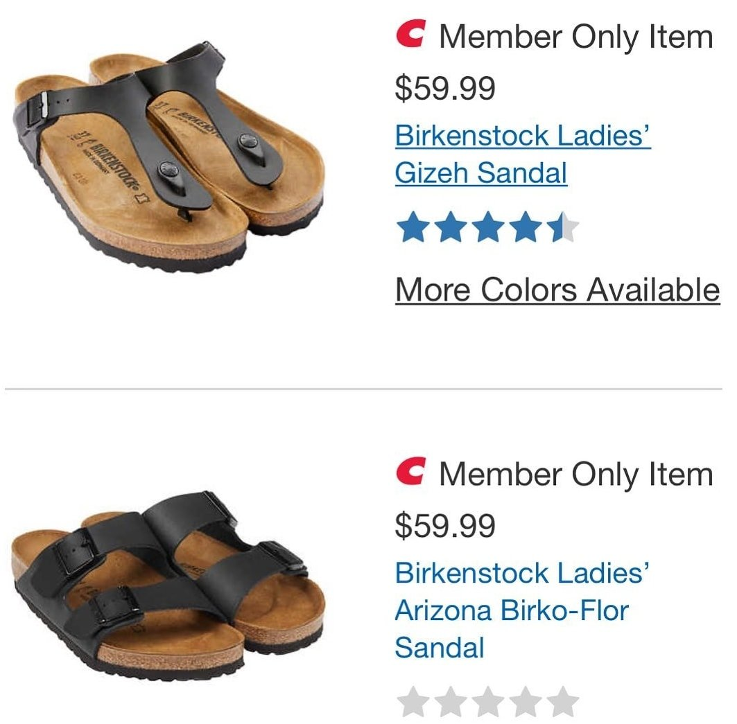 Birkenstocks normally retail for about $100-$150 but are selling for much less at Costco