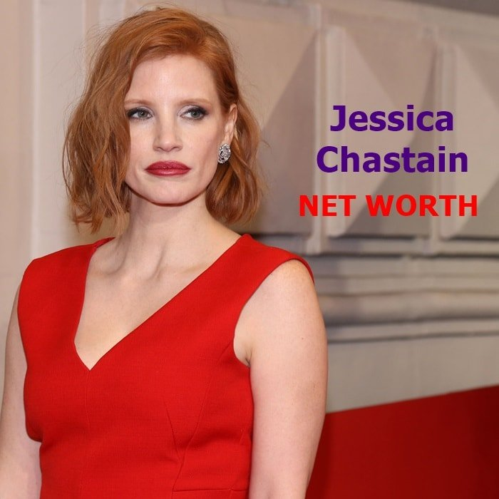 Jessica Chastain's net worth is $20 million dollars