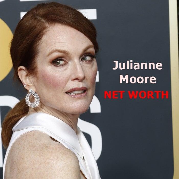 Julianne Moore's net worth is$50 million