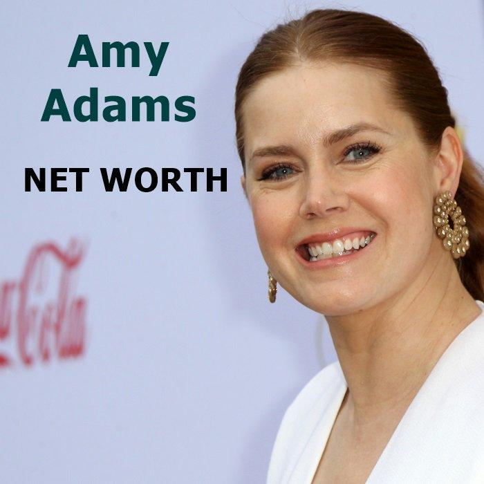 Amy Adams' net worth is $60 million