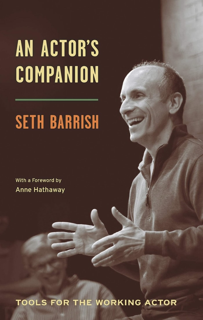 Seth Barrish's book of tips for the professional actor
