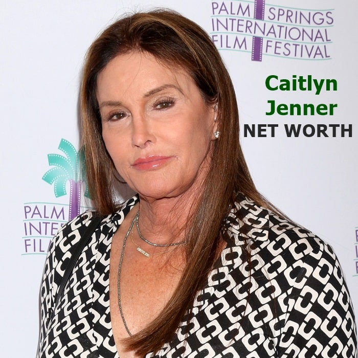Caitlyn Jenner's estimated net worth is $100 million