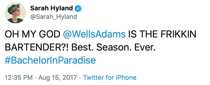 Sarah Hyland took her excitement to Twitter about Wells Adams appearing in Bachelor in Paradise