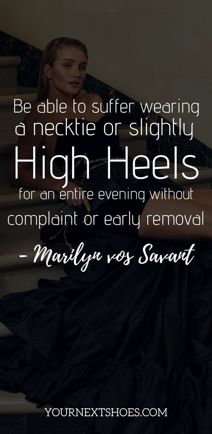 Be able to suffer wearing a necktie or slightly high heels for an entire evening without complaint or early removal - Marilyn vos Savant