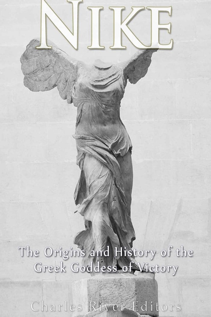 Nike is named after the ancient Greek goddess of victory, which is pictured on the cover of Nike: The Origins and History of the Greek Goddess of Victory by Charles River Editors and Andrew Scott