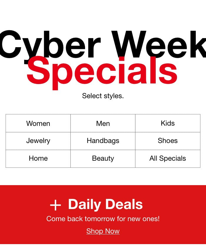 Don't miss daily deals and Cyber Week specials at Macy's