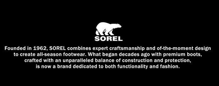 Founded in 1962, SOREL combines expert craftsmanship and of-the-moment design to create all-season footwear
