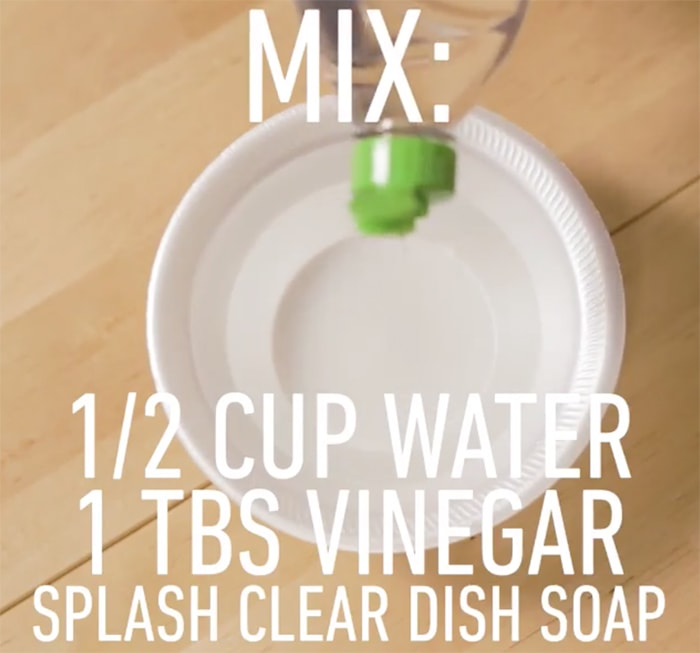 Mix water with vinegar and dishwashing liquid
